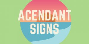 acendent in signs